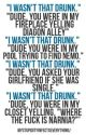 """""""I Wasn't That Drunk!"""" Texts by SexyKitten14"""