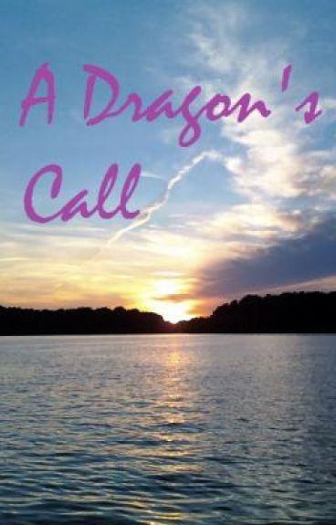 A Dragon's Call