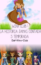Winx Club:La historia jamas contada 5 Temporada by Winx-Club-Stella