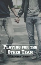 Playing for the Other Team ✔ [boyXboy]  by HannahLvberg