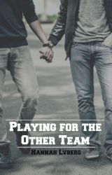 Playing for the Other Team ✔ [PUBLISHED] by HannahLvberg