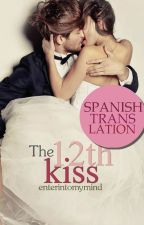 The 12th Kiss [Español] by heyitzlydia