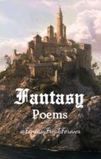 Fantasy Poem by FantasyFreakForever
