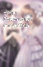 Ritzen Depressionen und Gefühle by selinarickenbacher