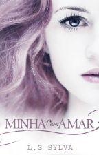 Minha para Amar by LSSylva