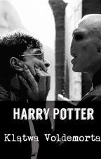 Harry Potter i Klątwa Voldemorta by whynotdevil