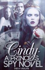 Cindy - A Princess Spy Story by strollinginstoryland