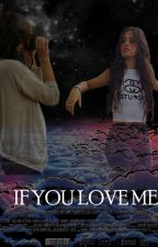 If You Love Me [Camila Cabello Y Tú] by Laur14suarez