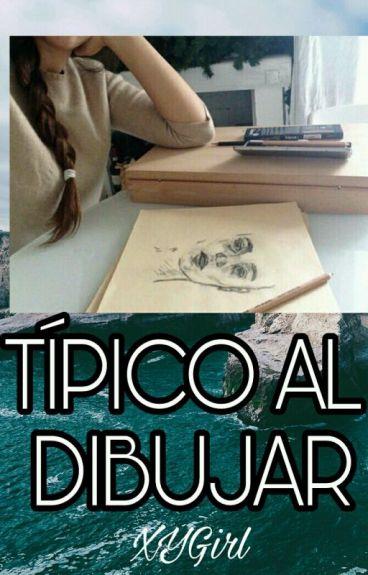 Típico al dibujar