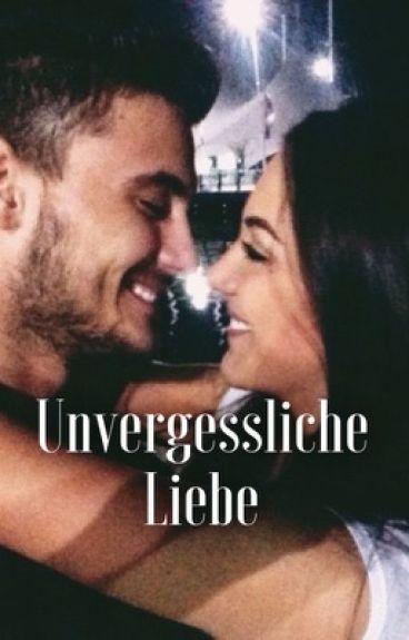 Unvergessliche Liebe