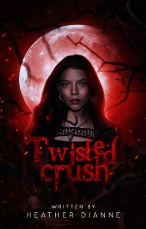 Twisted Crush by Heather_Dianne