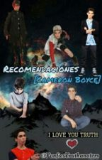 Recomendaciones [Cameron Boyce] by FanficsTruthanators