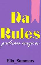 Da rules (Padrinos mágicos) by Elia_Strom