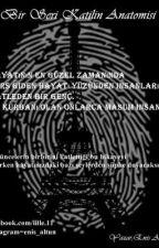 Bir Seri Katilin Anatomisi by EnisAltun