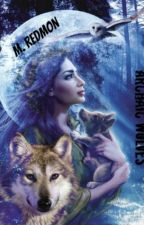 Archaic Wolves (Orphaned Royalty, Book One, Volume One) by Makayla_Redmon