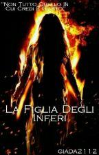 La Figlia Degli Inferi by giada2112