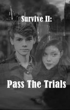 Pass The Trials (2ª temporada) by lau_salinas
