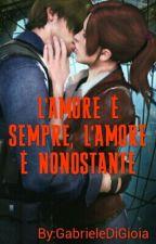 L'Amore è sempre l'amore è nonostante by GabrieleDiGioia