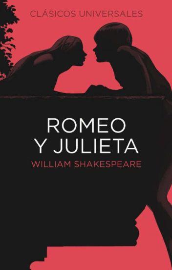 Romeo Y Julieta William Shakespeare Mariam Wattpad