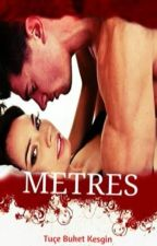 METRES ❕Tamamlandı❕ by TueKesgin