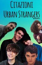 Citazioni Urban Strangers by lillytimelow