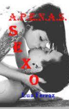 Apenas Sexo by luaferraz01