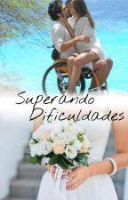 Superando dificuldades by isasena01