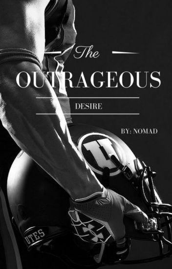 Outrageous desire / Скандално желание (Coming soon)