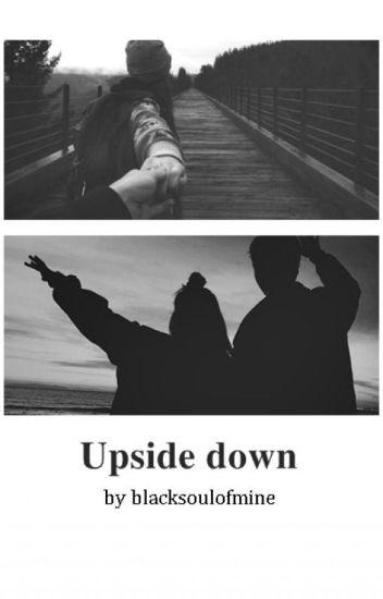 Upside down || zakończone ✔