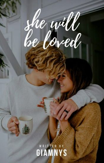 She Will Be Loved  ©