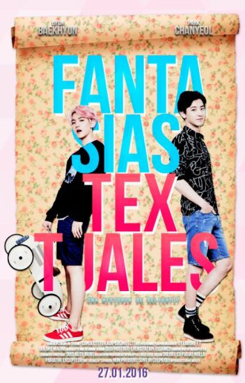 Fantasías Textuales (ChanBaek |BaekYeol)