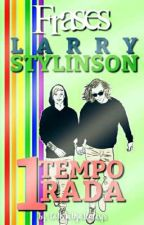 Frases - Larry Stylinson by CoNsTaNza1lalksjs