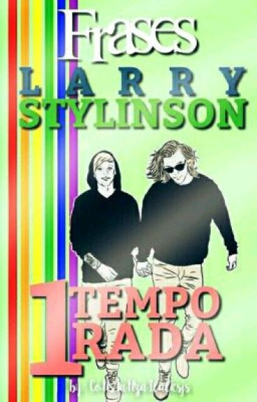 Frases - Larry Stylinson