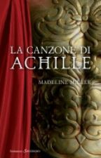 La canzone di Achille by ImGoingDownWithShips