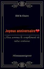 Pour ma claire : Joyeux anniversaire by elif4269