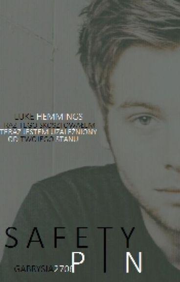Safety Pin《 Luke Hemmings