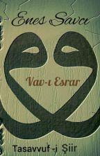 Vav-ı Esrar  by EnesSavc8