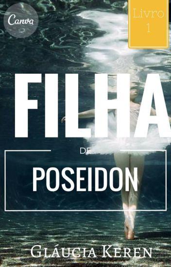 Filha De Poseidon - (Book 1)