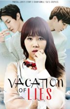 Vacation of Lies by 12exojess1