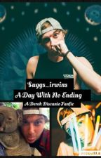 A Day With No Ending ~ Derek Discanio by suggs_irwins