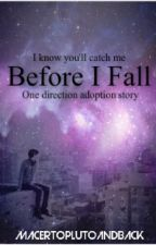 Before I Fall (One Direction) *Extremely carroty* by Macertoplutoandback