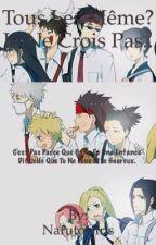 Tous les mêmes? Je ne crois pas... by Yamanaka_Inoooo