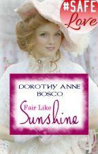 Fair Like Sunshine by La_Salette_Lions_fan