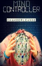 Mind Controller by Chamberleanne