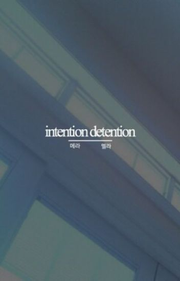 intention detention | exo