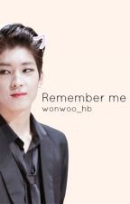 Remember me by wonwoo_hb