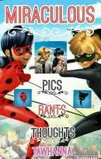 Miraculous by tawhanna