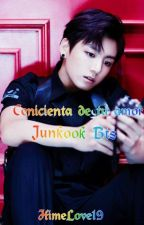 Cenicienta de tu amor (Junkook BTS) by HimeLove19