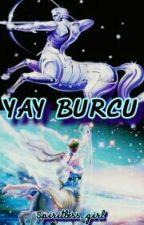 YAY BURCU by itskklcrsln
