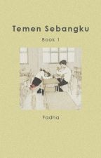 Temen Sebangku // lrh by fadha-fs